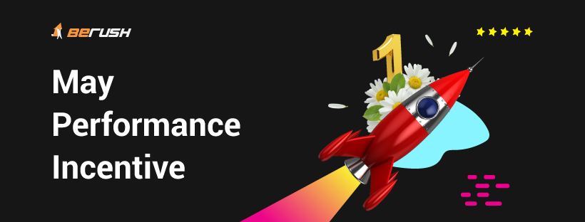 🚀 May Performance Incentive